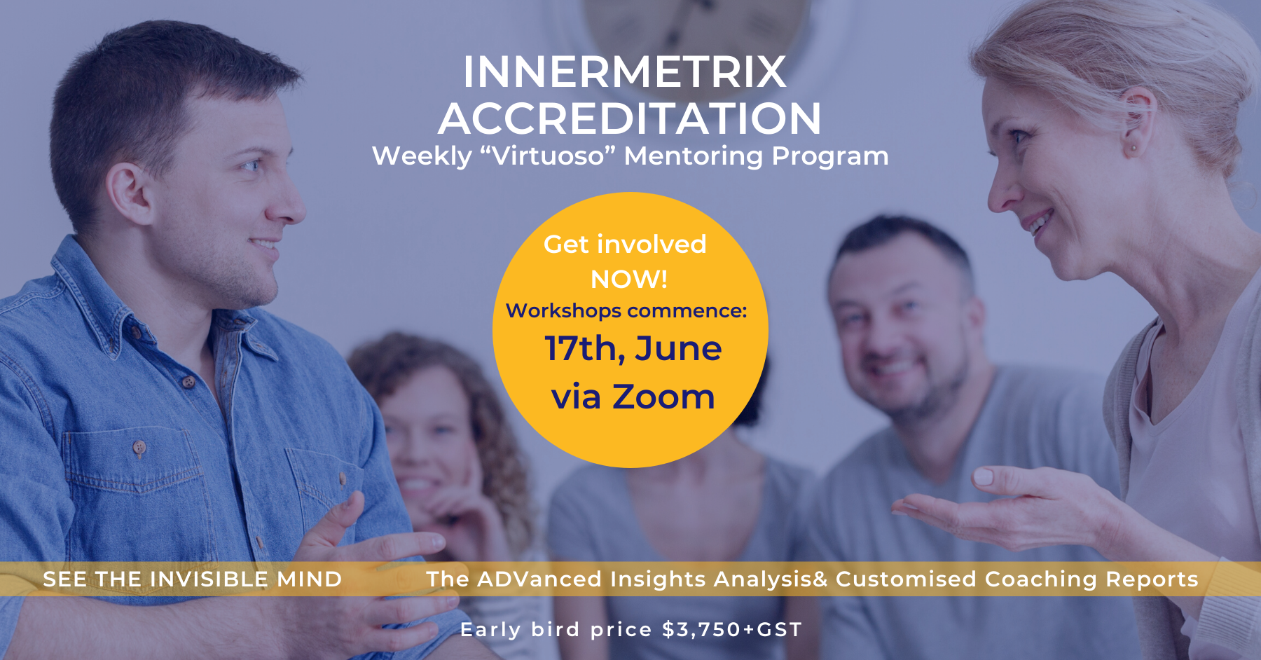 "Innermetrix Accreditation Weekly ""Virtuoso"" Mentoring Program 17th of June 2020"